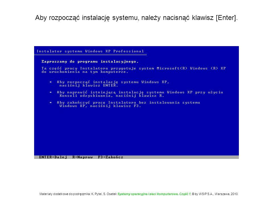 Aby rozpocząć instalację systemu, należy nacisnąć klawisz [Enter].